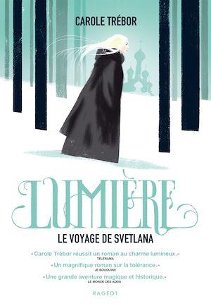 Lumière, le voyage de Svetlana |