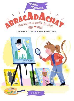 Téléchargez le livre :  Abracadachat - Pinceaux et poils de chat