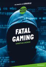 Télécharger le livre :  Fatal gaming