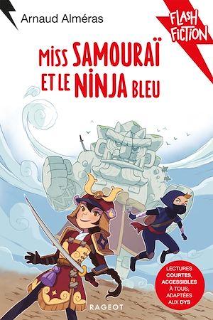 Miss Samouraï et le Ninja bleu |