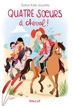 Télécharger le livre :  Quatre soeurs à cheval !