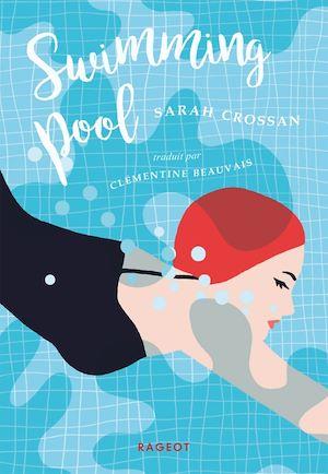 Swimming pool | Crossan, Sarah. Auteur