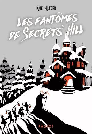 Téléchargez le livre :  Les fantômes de Secrets' Hill