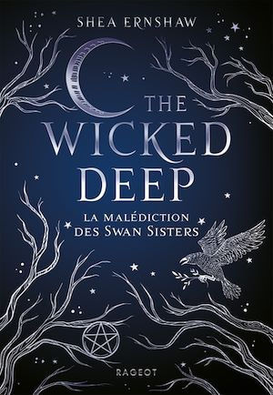 The Wicked Deep - La malédiction des Swan Sisters | Ernshaw, Shea. Auteur