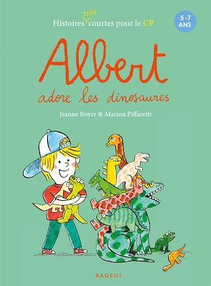 Téléchargez le livre :  Albert adore les dinosaures