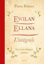 Télécharger le livre :  Ewilan, Ellana, l'Intégrale
