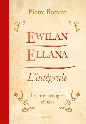 Téléchargez le livre :  Ewilan, Ellana, l'Intégrale