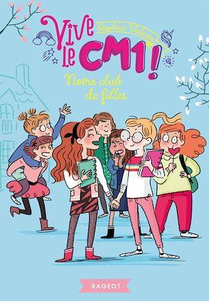 Téléchargez le livre :  Notre club de filles