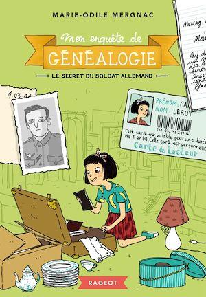 Téléchargez le livre :  Mon enquête de généalogie - Le secret du soldat allemand