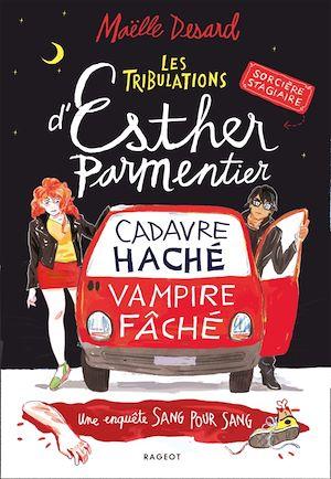 Les tribulations d'Esther Parmentier, sorcière stagiaire | Desard, Maëlle. Auteur