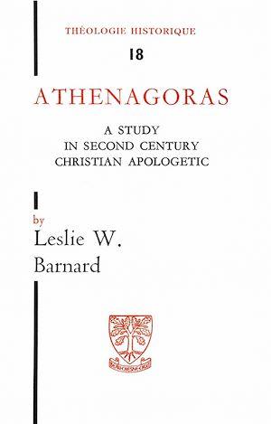 Téléchargez le livre :  Athenagoras - A study in second century apologetic
