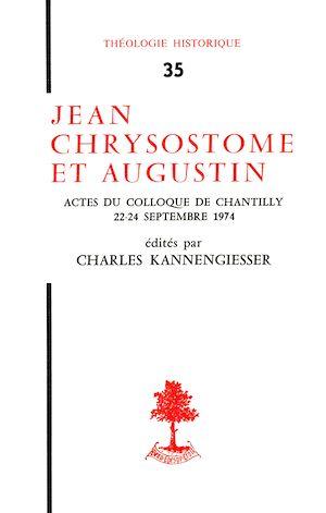 Téléchargez le livre :  Jean Chrysostome et Augustin - Actes du colloque de Chantilly (22-24 septembre 1974)