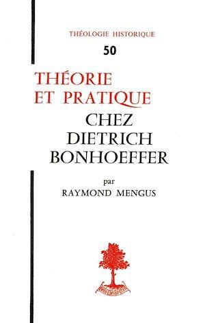 Téléchargez le livre :  Théorie et pratique chez Dietrich Bonhoeffer