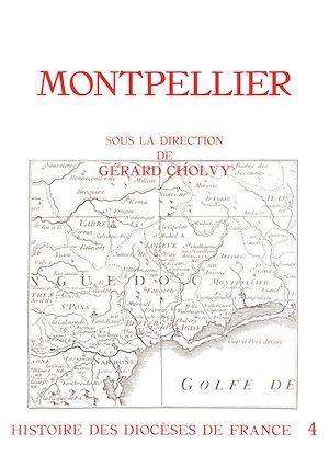 Téléchargez le livre :  Histoire des diocèses de France - Le diocèse de Montpellier