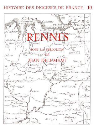 Téléchargez le livre :  Histoire des diocèses de France - Le diocèse de Rennes