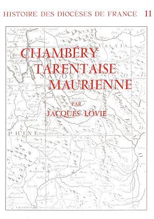 Téléchargez le livre :  Histoire des diocèses de France -  Les diocèses de Chambery - Tarentaise Maurienne