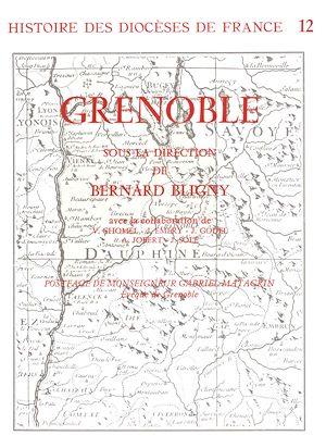 Téléchargez le livre :  Histoire des diocèses de France - Le diocèse de Grenoble