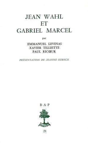 Téléchargez le livre :  Jean Wahl et Gabriel Marcel