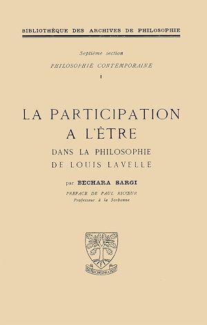 Téléchargez le livre :  La participation à l'être dans la philosophie de Lavelle