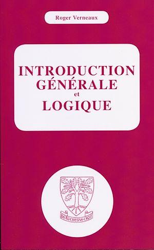 Téléchargez le livre :  Introduction générale et logique