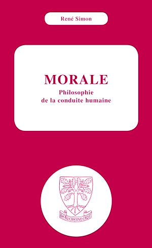 Téléchargez le livre :  Morale philosophie de la conduite humaine