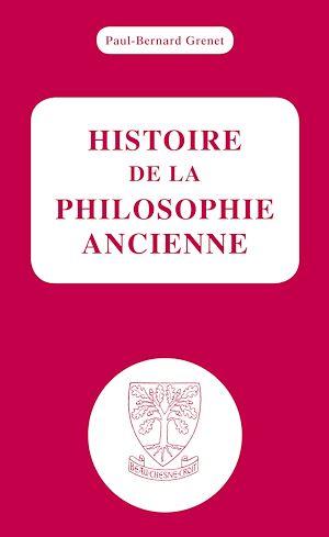 Téléchargez le livre :  Histoire de la philosophie ancienne