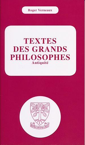 Téléchargez le livre :  Textes des grands philosophes - Antiquité