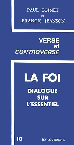 Téléchargez le livre :  La foi dialogue sur l'essentiel