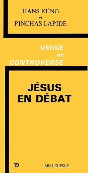 Téléchargez le livre :  Jésus en débat