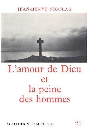 Téléchargez le livre :  L'amour de Dieu et la peine des hommes