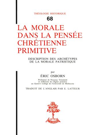 Téléchargez le livre :  La morale dans la pensée chrétienne primitive