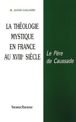 Téléchargez le livre :  La théologie mystique en France au XVIIIe siècle