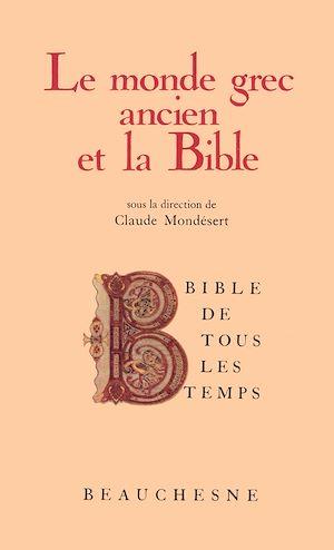 Téléchargez le livre :  Bible de tous les temps : Le monde grec ancien et la Bible - 1