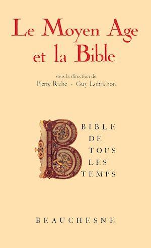 Téléchargez le livre :  Bible de tous les temps : Le Moyen-Âge et la Bible - 4