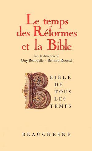 Téléchargez le livre :  Bible de tous les temps : Le temps des réformes et la Bible - 5