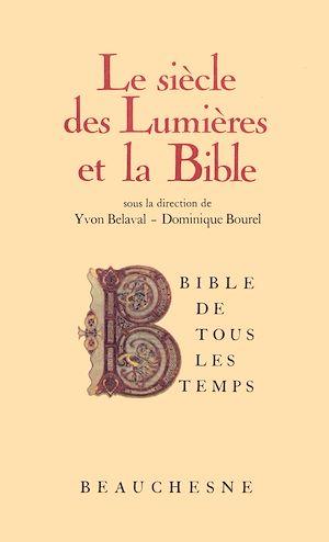 Téléchargez le livre :  Bible de tous les temps : Le siècle des Lumières et la Bible - 7