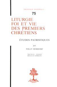 Télécharger le livre : Liturgie, foi et vie des premiers chrétiens