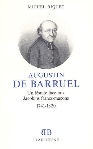 Téléchargez le livre :  Augustin De Barruel
