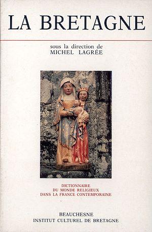 Téléchargez le livre :  La Bretagne