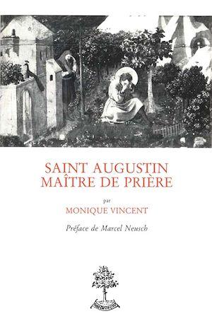 Téléchargez le livre :  Saint-Augustin, maître de prière