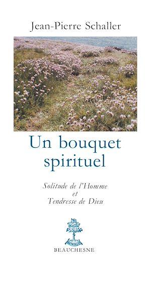 Téléchargez le livre :  Un bouquet spirituel