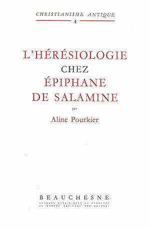 Téléchargez le livre :  L'hérésiologie chez Epiphane de Salamine