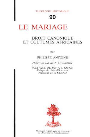 Téléchargez le livre :  Le mariage - Droit canonique et coutumes africaines