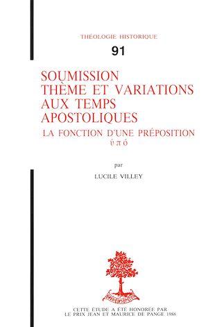 Téléchargez le livre :  Soumission - Thème et variations aux temps apostoliques, la fonction d'une préposition