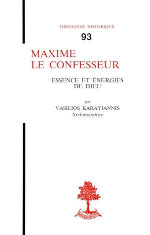 Téléchargez le livre :  Maxime le confesseur - Essence et énergies de Dieu