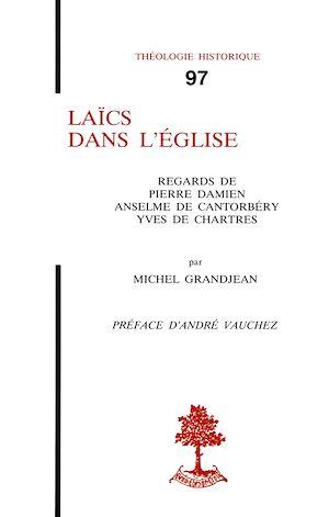 Téléchargez le livre :  Laïcs dans l'Église - Regards de Pierre Damien, Anselme de Cantorbery, Yves de Chartres