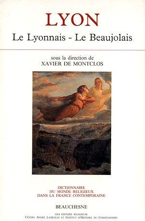 Téléchargez le livre :  Lyon, le Lyonnais, le Beaujolais