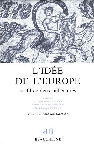 Téléchargez le livre :  L'idée de l'Europe au fil de deux millénaires