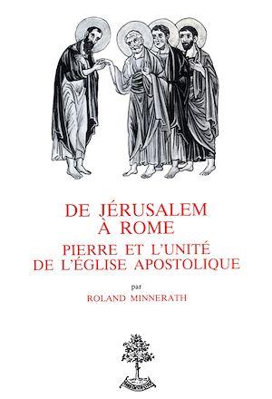 Téléchargez le livre :  De Jérusalem à Rome - Pierre et l'unité de l'église apostolique