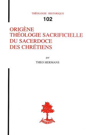 Téléchargez le livre :  Origène, théologie sacrificielle du Sacerdoce des  Chrétiens